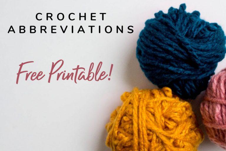 Common Crochet Abbreviations (Free Printable)